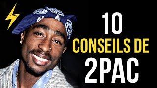 2Pac - 10 conseils pour réussir (Motivation)