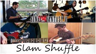 Final Fantasy VI - Slam Shuffle Band Cover
