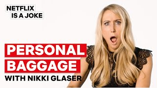 Nikki Glaser Is Saving Gloria Allred's Number | Personal Baggage | Netflix Is A Joke