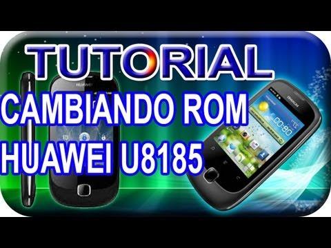 Tutorial (Como Cambiar de Rom Huawei U8185. Ascend y100)