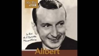 "Alibert - Zou! Un peu d'aïoli (From ""La revue marseillaise"")"