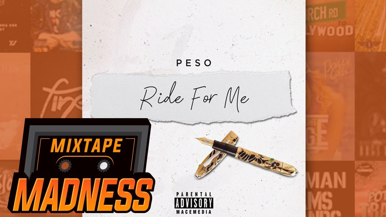 Peso - Ride For Me | @MixtapeMadness