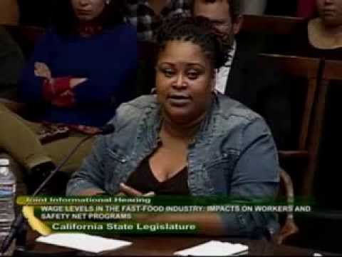 Worker Testimony: California Legislative Hearing: Wage Levels in Fast Food Industry