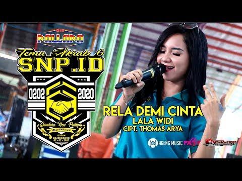 Lala Widi - Rela Demi Cinta (cipt. Thomas Arya) - New Pallapa Live Ta Ke 6 Snp Indonesia Gofun Bjn