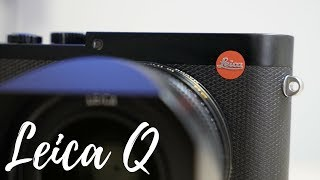 One day with the Leica Q! First impressions review