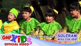 Download Lagu Soleram - Artis Cilik GNP Gratis STAFABAND