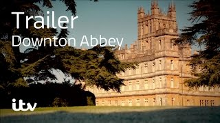 Downton Abbey (2010) - Official Trailer