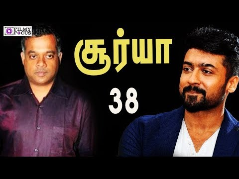 சூர்யா 38 : Gautham Menon Wants To Direct Suriya | NGK  | Suriya | Gautham Menon Next | Suriya Next