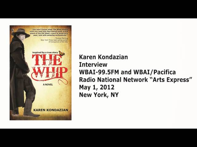 Karen Kondazian talks about her novel 'The Whip' on WBAI-99.5FM