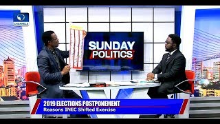 Election Postponement: INEC Official Breaks Down Logistic Challenges Faced Pt.1 |Sunday Politics|