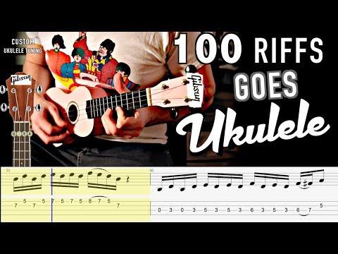 100 Riffs Goes Ukulele!  (WITH TABS!)