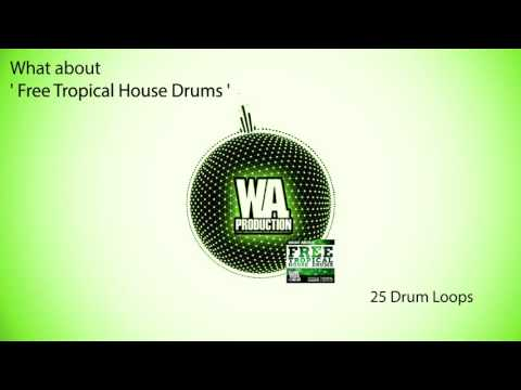 FREE Tropical / Deep House Drums [Royalty Free Drum Loops, Kick Samples, Claps, Percussion, Cymbals]