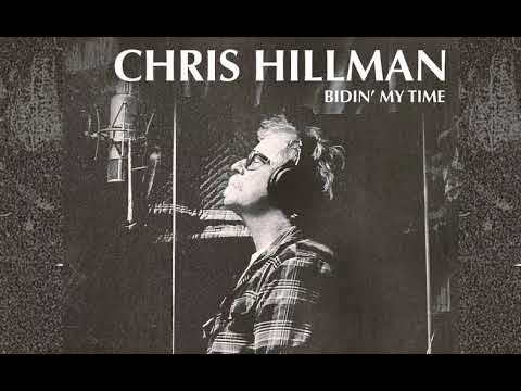 Chris Hillman - There Goes My Love
