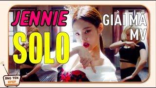 [PHÂN TÍCH MV] Muôn kiểu sắc thái trong MV SOLO của Jennie