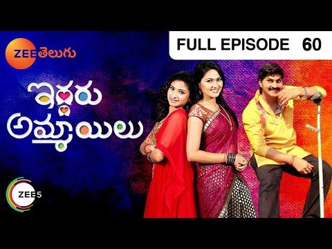 Iddaru Ammayilu - Episode 60 - April 18, 2015 - Full Episode