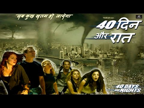 40 Days & 40 Night - - Full Hollywood Dubbed Hindi Thriller Disaster Film - HD Latest Movie 2015