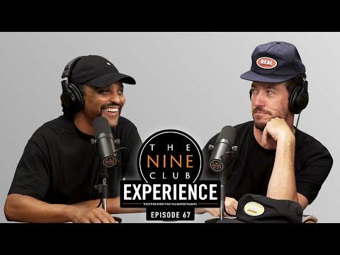 Nine Club EXPERIENCE #67 - Robert Neal, Blake Carpenter, Kevin Braun