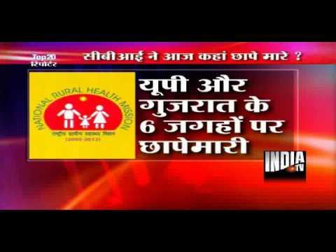 NRHM scam: CBI raids in UP, Gujarat