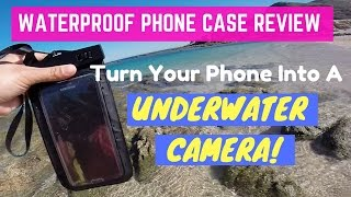 Waterproof Cases for your Phone Under $10 - Use Your Phone For Underwater Video While Snorkeling