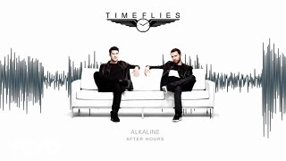 Timeflies - Alkaline