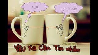 Nhạc Yêu Xa Cần Tin Nhắn [ Thuận Nguyễn ]