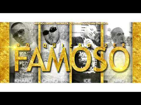 Chino - Famoso (Ft.Kharo, Ice & Nino)