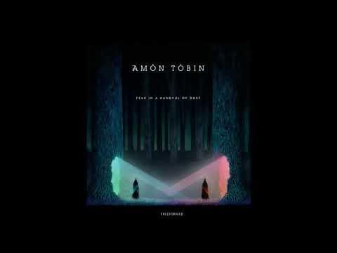 Amon Tobin – Fear In A Handful Of Dust (Full Album)