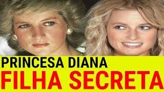 BOMBA DO SÉCULO! REVELADA FILHA SECRETA DA PRINCESA DIANA E ELA PODE VIRAR RAINHA