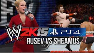 WWE 2K15 (PS4) Rusev w/ Lana vs Sheamus (NEXT GEN GAMEPLAY)