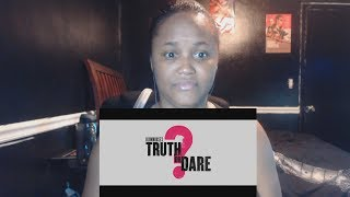 Blumhouse's Truth or Dare - Official Trailer Reaction