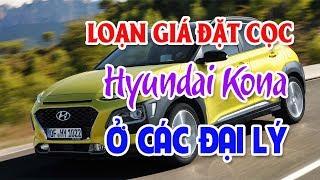 Loạn giá Hyundai Kona ở các đại lý nhận đặt cọc   TOYOTA Yaris nâng tiện ích quyết đấu Honda Jazz