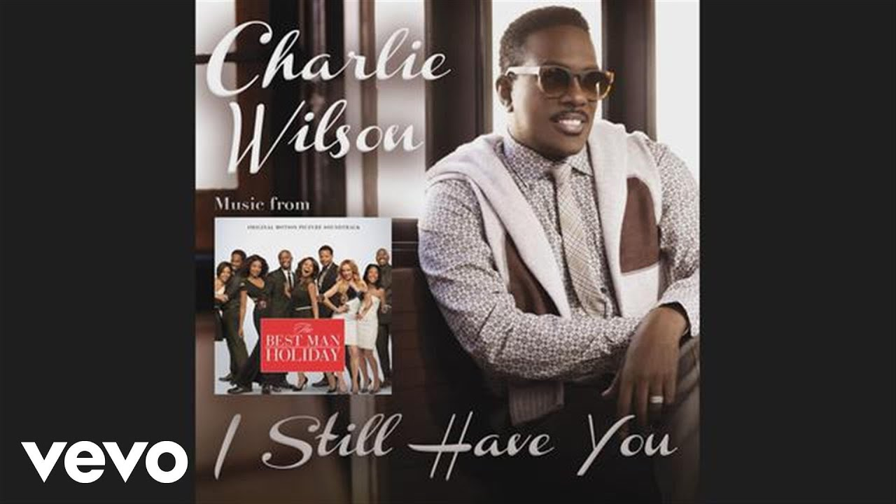 Charlie Wilson - I Sti...