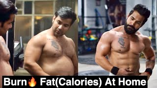 Burn???? Maximum Calories(Fat) At Home||Top Fat Burning  HOME Exercises||No Gym ,No Equipment