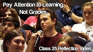 """Pay Attention to Learning, Not Grades"" #Soc119"