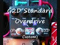 G2D Standard (Custom) Overdrive pedal