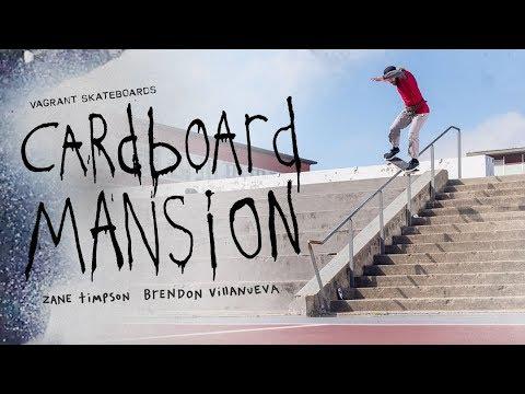 """Zane Timpson and Brendon Villanueva's """"Cardboard Mansion"""" Part"""
