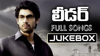 Rana - Leader Telugu Movie Songs Jukebox || Rana, Richa Gangopadyaya, Priya Anand