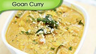 Goan Curry - Vegetarian Recipe by Ruchi Bharani [HD]