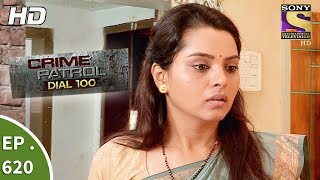 Crime Patrol Dial 100 - क्राइम पेट्रोल - Ep 620 - Fatal Affair - 29th September, 2017