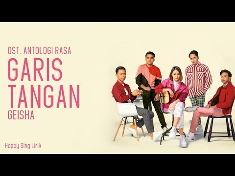 Download Garis Tangan | OST. Antologi Rasa - Geisha  Mp4 baru