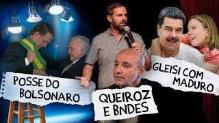 Fábio Rabin - Posse do Bolsonaro, Gleisi com Maduro, Queiroz e BNDES