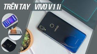 Trên tay Vivo V11i: Thiết kế cao cấp, thời thượng với màn hình giọt nước