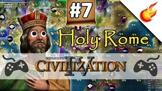 Dyrrachium's Last Stand  - CIVILIZATION 4 - Part 7 - Holy Rome Gameplay