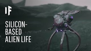 What If Alien Life Was Silicon-Based?