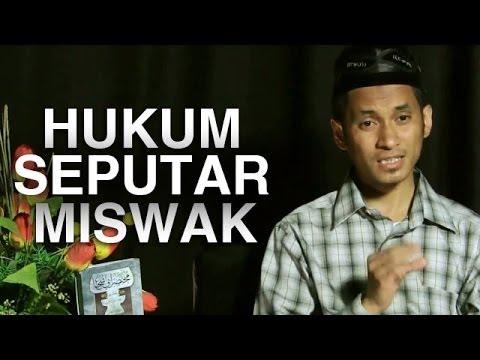 Serial Fikih Islam (04): Hukum Seputar Miswak/Siwak - Ustadz M. Abduh Tuasikal