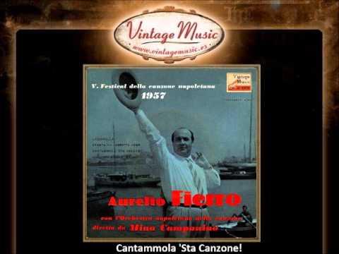Aurelio Fierro — Cantammola 'Sta Canzone! (VintageMusic.es)