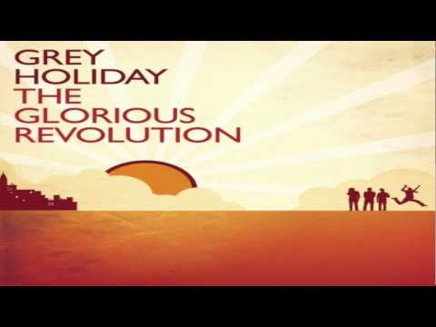 Grey Holiday - Revolution