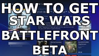 STAR WARS BATTLEFRONT: How To Download Beta (PS4)
