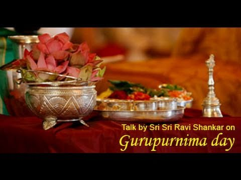 Talk by Sri Sri on Guru Purnima day