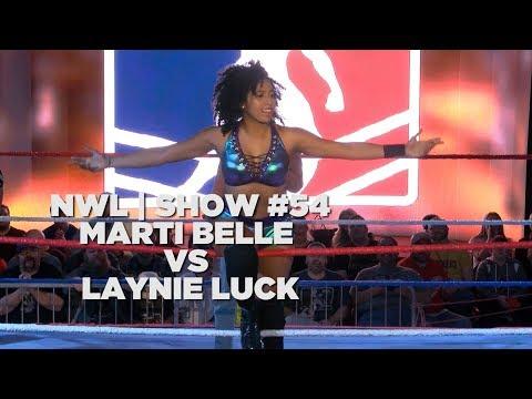 NWL | Show #54 | Marti Belle vs Layne Luck